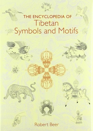 The Encyclopedia of Tibetan Symbols and Motifs