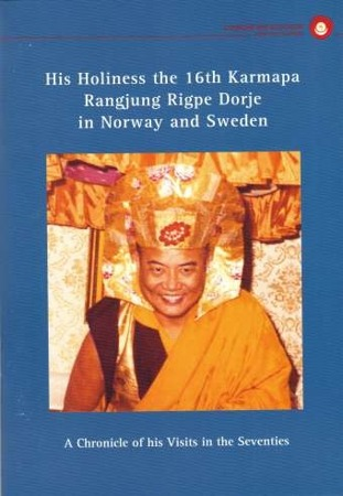 """His Holiness the 16th Karmapa, Rangjung Rigpe Dorje in Norway and Sweden"""